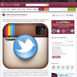 Twitter fait la guerre à Instagram