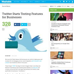 Twitter Starts Testing Features for Businesses