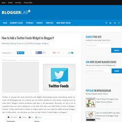 How to Add a Twitter Feeds Widget in Blogger?