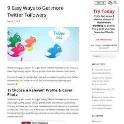 9 Easy Ways To Get More Twitter Followers
