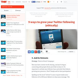 9 ways to grow your Twitter following (ethically)
