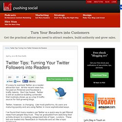Twitter Tips: Turning Your Twitter Followers into Readers