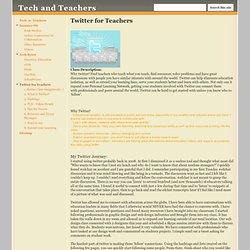 Twitter for Teachers - Tech and Teachers