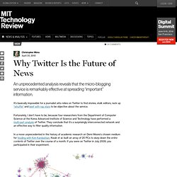 Technology Review: Blogs: Guest Blog: Why Twitter Is the Future