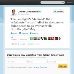 "Glenn Greenwald: The Pentagon's ""demand"" th"