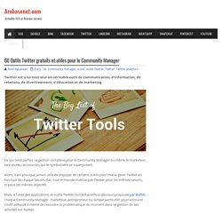 60 Outils Twitter gratuits et utiles pour le Community Manager