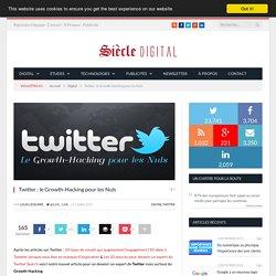 Twitter : le Growth-Hacking pour les Nuls