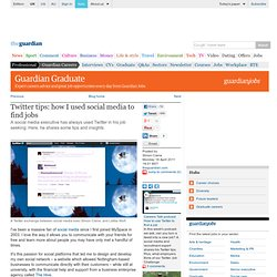 Twitter tips: how I used social media to find jobs | Guardian Careers | theguardian.com