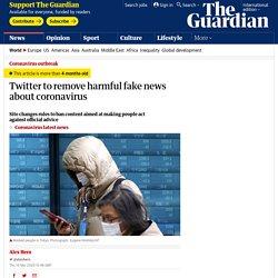 Twitter to remove harmful fake news about coronavirus