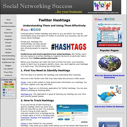 Twitter Hashtags: How to Use them Effectively