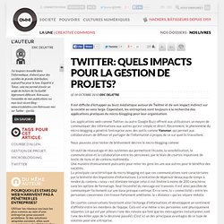 Twitter: Quels impacts pour la gestion de projets? » Article » OWNI, Digital Journalism