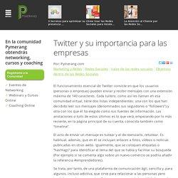 Twitter y su importancia para las empresas