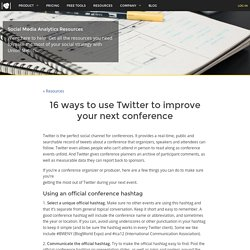 16 ways to use Twitter to improve your next conference