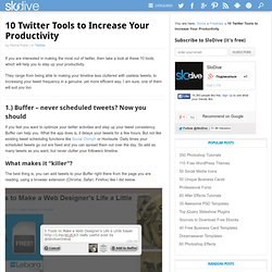 10 Twitter Tools to Increase Your Productivity