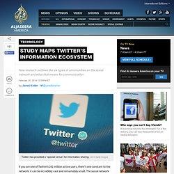Study maps Twitter's information ecosystem