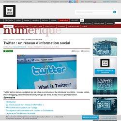 Numérique - Article - Twitter : un réseau d'information social