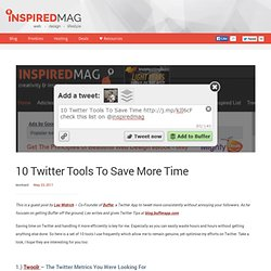 10 Twitter Tools To Save More Time