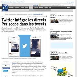 Twitter intègre les directs Periscope dans les tweets