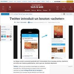 Twitter introduit un bouton «acheter»