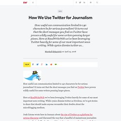 How We Use Twitter for Journalism - ReadWriteWeb