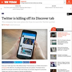 Twitter is killing off its Discover tab