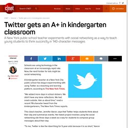 Twitter gets an A+ in kindergarten classroom