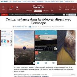 Twitter se lance dans la vidéo en direct avec Periscope