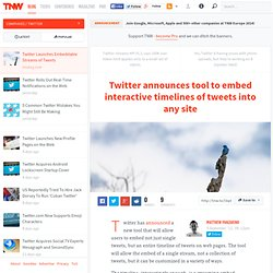 Twitter Launches Embeddable Streams of Tweets