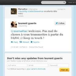 laurent guerin: @marsattac welcome. Pas ma