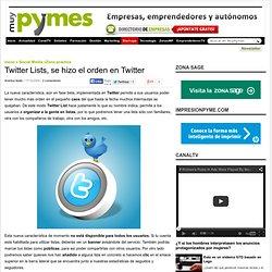 Twitter Lists, se hizo el orden en Twitter