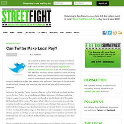 Can Twitter Make Local Pay?