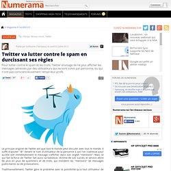 Twitter va lutter contre le spam en durcissant ses règles