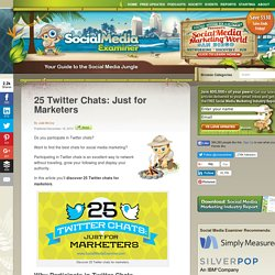 25 Twitter Chats: Just for Marketers Social Media Examiner