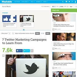 7 Twitter Marketing Campaigns to Learn From