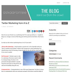 Twitter Marketing from A to Z | Ask Aaron Lee