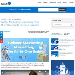 Twitter Marketing Made Easy: The All-in-One Guide