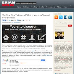 The New, New Twitter and What It Means to You and Your Business