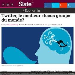 Twitter, le meilleur «focus group» du monde?