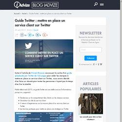 Guide Twitter : mettre en place un service client sur Twitter