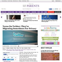 Teens On Twitter: They're Migrating Sometimes For Privacy - The Huffington Post