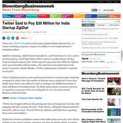 Twitter Said to Pay $30 Million for India Startup ZipDial