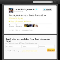 Tara missrogue Hunt: Entrepreneur is a French w