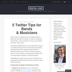 5 Twitter Tips for Bands & Musicians