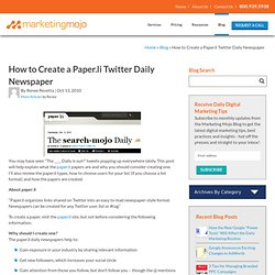 How to Create a Paper.li Twitter Daily Newspaper