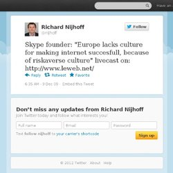 "Richard Nijhoff: Skype founder: ""Europe lac"