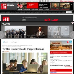Twitter, le nouvel outil d'apprentissage - France