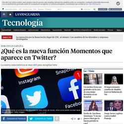 Twitter: ¿Qué es la nueva función Momentos de Twitter?