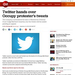 Twitter hands over Occupy protester's tweets