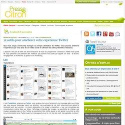 Twitter : 12 outils pour gazouiller au top