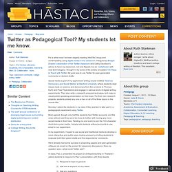 Twitter as Pedagogical Tool? My students let me know.